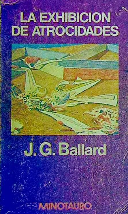 la exhibición de atrocidades j.g. ballard