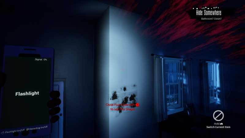 """Red streaks at top right , muddy hand prints on the wall, red text that reads """"Close your eyes with Y to see The Shape."""""""
