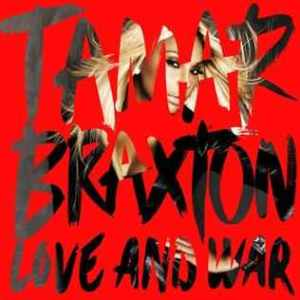 Tamar_Braxton_Love_and_War