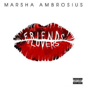 Marsha_Ambrosius_Friends_&_Lovers