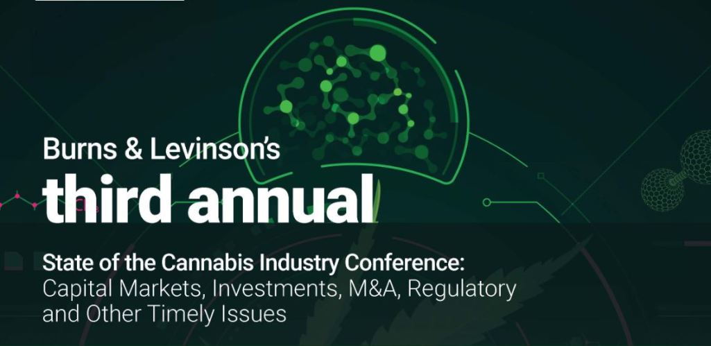 State of the Cannabis Industry Conference: Capital Markets, Investments, M&A, Regulatory and Other Timely Issues