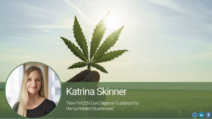New FinCEN Due Diligence Guidance for Hemp-Related Businesses
