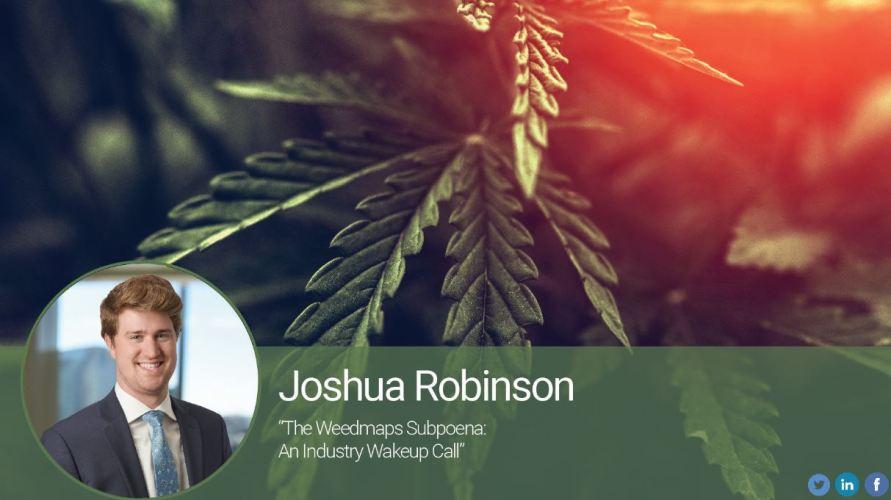 The Weedmaps Subpoena: An Industry Wakeup Call