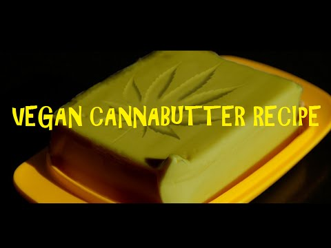 Vegan Cannabutter Recipe