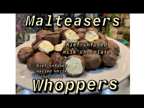 How To Make Kief Infused Malteasers/Whoppers