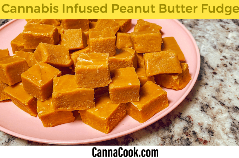 Cannabis Peanut Butter Fudge