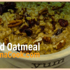 Cannabis Infused Oatmeal