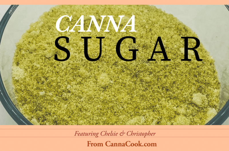 Cannabis Infused Sugar
