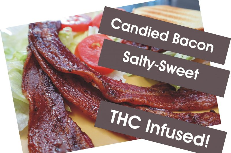 Cannabis Infused Candied Bacon