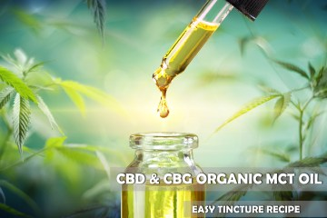 Easy CBD & CBG MCT Tincture Oil Recipe