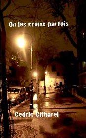 Cedric Citharel - On les croise parfois