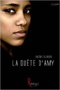 La quête d'Amy - Naomi Ajavon