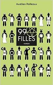99 filles d'Aurélien Poilleaux