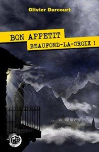 Olivier Darcourt_Bon appetit Beaufond-la-Croix