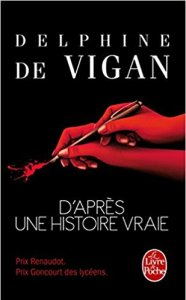 Delphine de Vigan_D'après une histoire vraie