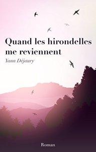 Yann Déjaury_Quand les hirondelles me reviennent