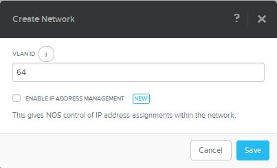 Selecting the Network Create box in the VM tab: we are assigning a vlan tag (64) and leaving the network to be externally managed – ie: the current (external to Nutanix) network infrastructure manages the network (such as DHCP etc.)