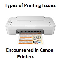 Types of Printing Issues Encountered in Canon Printers