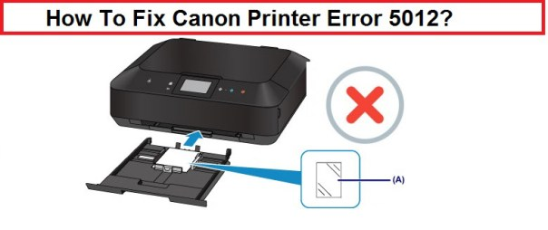 Canon Printer Error 5012