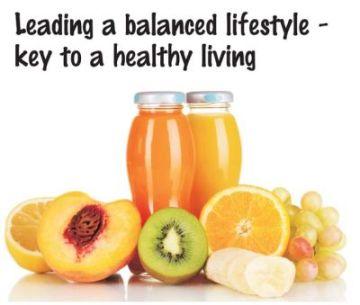 Balanced lifestyle key to healthy living