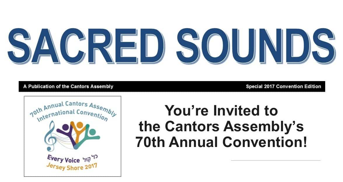 Sacred Sounds:  Special 2017 Convention Issue Now Available!