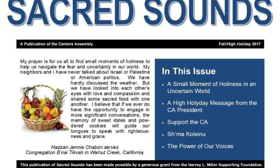 Sacred Sounds:  Fall/High Holiday Issue is Now Available!