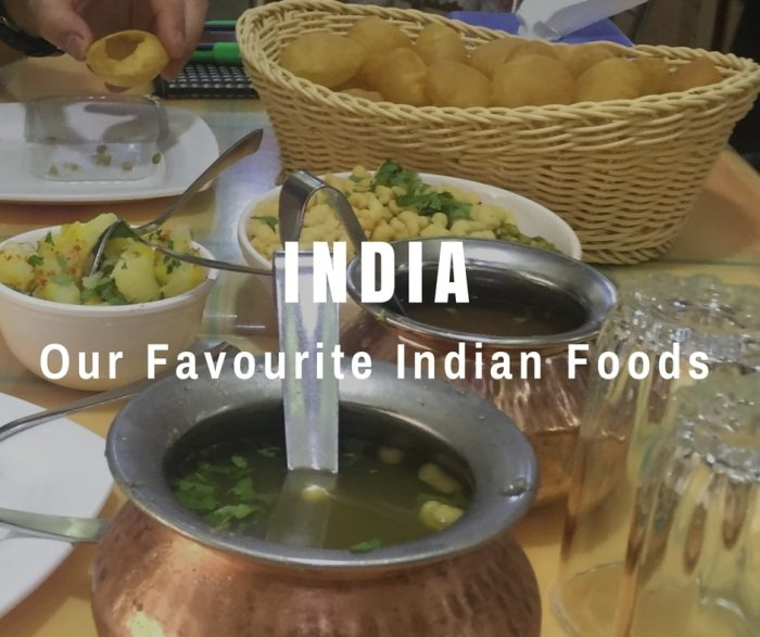 India: Our Favourite Indian Foods