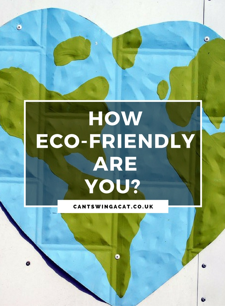 How Eco Friendly Are You