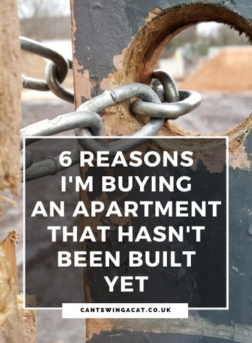 6 Reasons I'm Buying An Apartment That Hasn't Been Built Yet