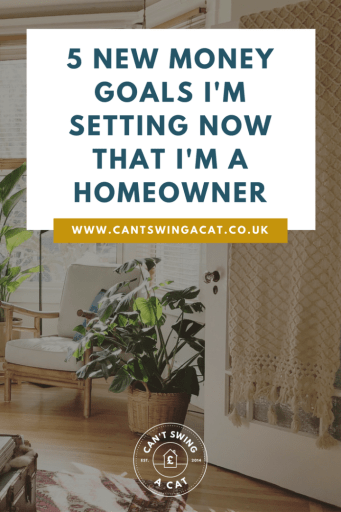 5 New Money Goals I'm Setting Now That I'm A Homeowner