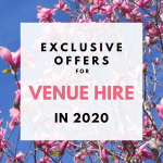 exclusive offers for venue hire in 2020