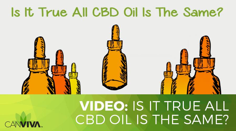 Is It True All CBD Oil Is The Same