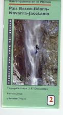 Canyonisme dans le Pyrénées (2): Pays Basque, Béarn, Navarra, Jacetania