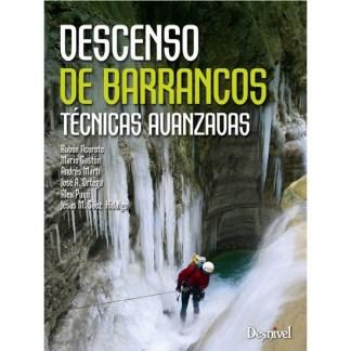 Descenso de Barrancos. Técnicas Avanzadas
