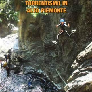 Torrentismo in Alto Piemonte