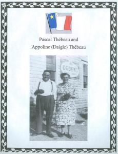 Pascal and Appoline (Daigle) Thebeau