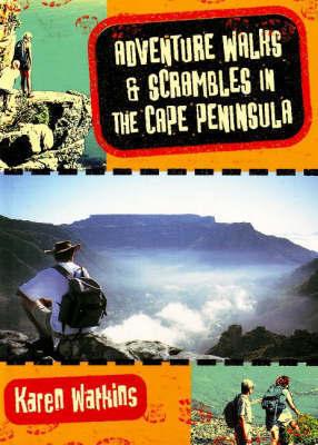 Adventure Walks and Scrambles in the Cape Peninsula