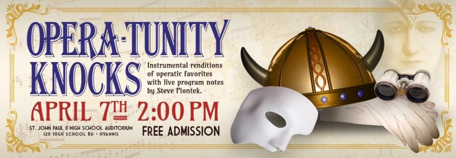 Cape Cod Concert Band presents Opera-tunity Knocks concert