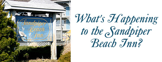 What's happening to the Sandpiper Beach Inn?