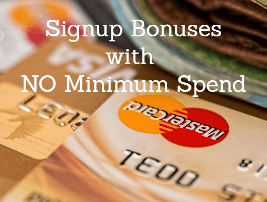 credit card bonus with no minimum spend
