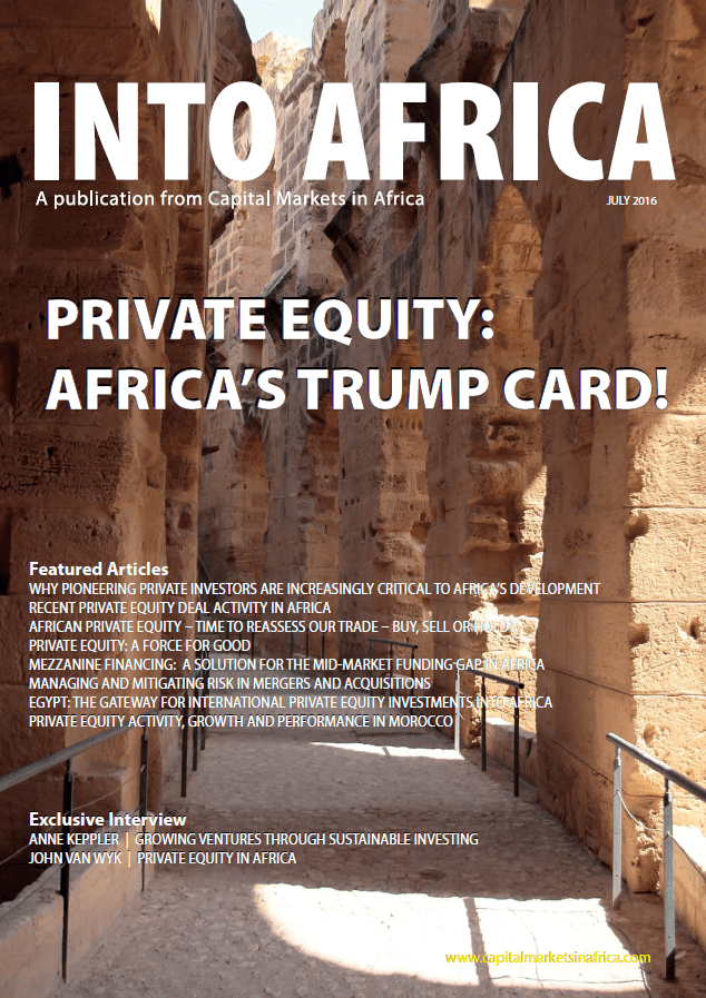 INTO AFRICA July Edition: Private Equity:- Africa's Trump Card!