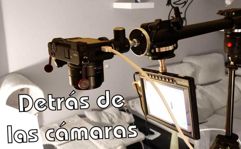 Detrás de las cámaras – Vlog 008