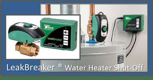 Taco LeakBreaker Water Heater Shut-Off