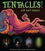 Tentacles at LTD Gallery