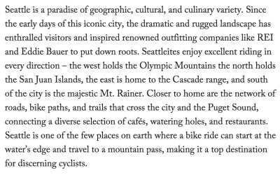 Rapha's description of its latest clubhouse city. We look forward to its cycling-centered description of Capitol Hill! You can learn more at pages.rapha.cc/clubs/seattle