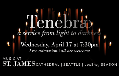 Tenebrae – A Service from Light to Darkness @ St. James Cathedral