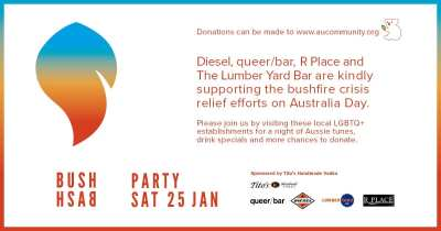 Bush Bash Party @ Diesel, queer/bar, R Place and The Lumber Yard Bar