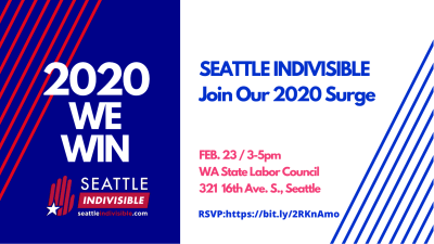 Seattle Indivisible Launches 2020 Surge @ Washington State Labor Council