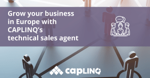 Grow your business in Europe with CAPLINQ's technical sales agent
