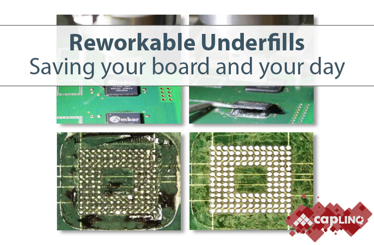 Why do we need Reworkable Underfills?